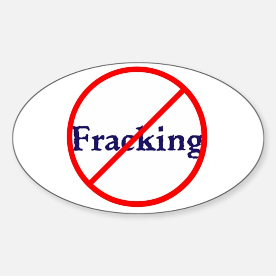 No Fracking, stop fracking Decal