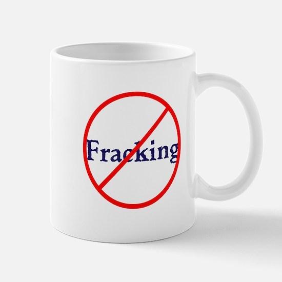 No Fracking, stop fracking Mugs