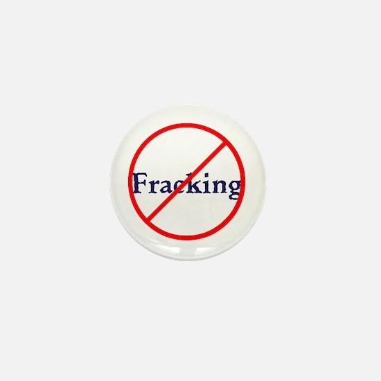 No Fracking, stop fracking Mini Button