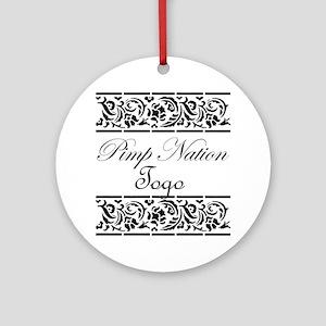 Pimp nation Togo Ornament (Round)