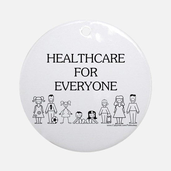 Healthcare 4 Everyone Ornament (Round)