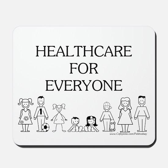 Healthcare 4 Everyone Mousepad