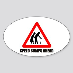 Funny road sign speed bumps a Oval Sticker