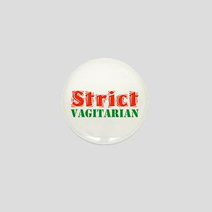 Strict Vagitarian II Mini Button