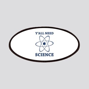 Y'all Need Science Patches