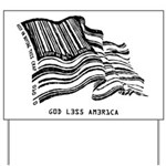 Barcode Flag - God Less Ameri Yard Sign
