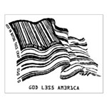 Barcode Flag - God Less Ameri Small Poster