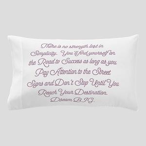 Simplify Your Journey Pillow Case