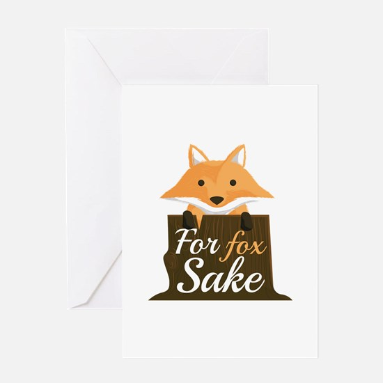 For Fox Sake Greeting Card