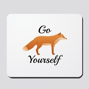 Go Fox Yourself Mousepad