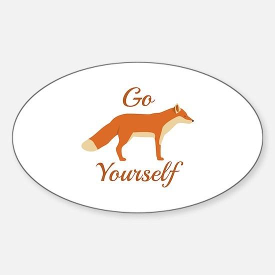 Go Fox Yourself Sticker (Oval)