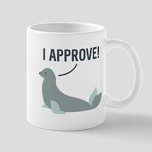 I Approve Mug