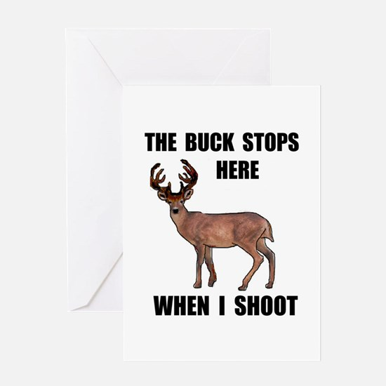 BUCK STOPS HERE Greeting Card
