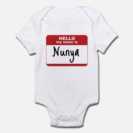 My Name Is Nunya Infant Bodysuit