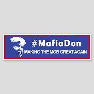 #MafiaDon. Making the Mob Great Aga Bumper Sticker