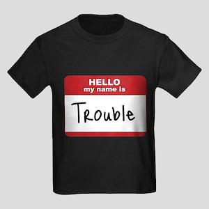My Name Is Trouble Kids Dark T-Shirt