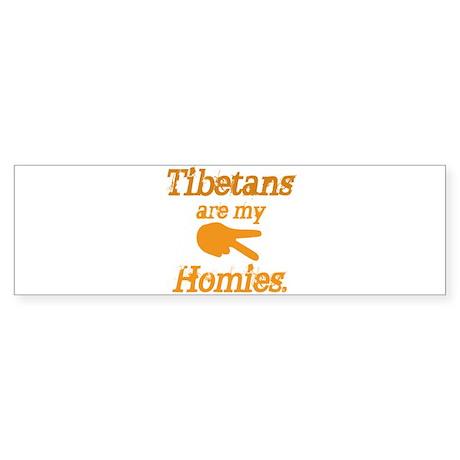 Tibetans are homies Bumper Sticker