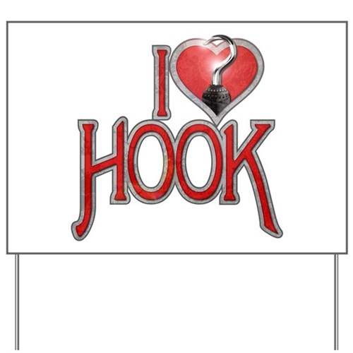 I Heart Hook Yard Sign