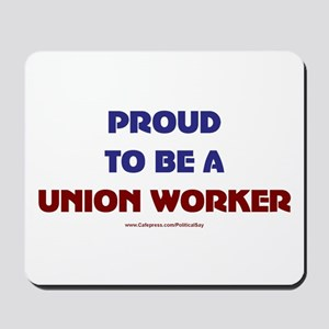 Proud Union Worker Mousepad