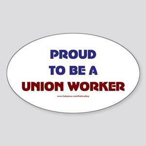 Proud Union Worker Oval Sticker