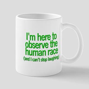 Here to observe ... Mug