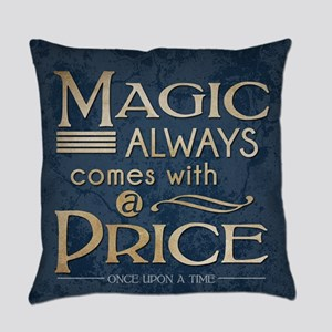 Magic Comes with a Price Everyday Pillow