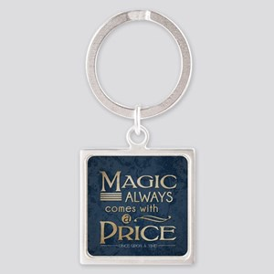 Magic Comes with a Price Square Keychain