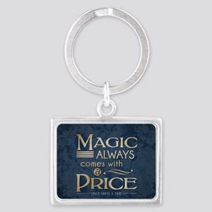 Magic Comes with a Price Landscape Keychain