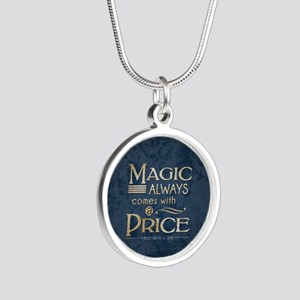 Magic Comes with a Price Silver Round Necklace
