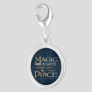 Magic Comes with a Price Silver Oval Charm