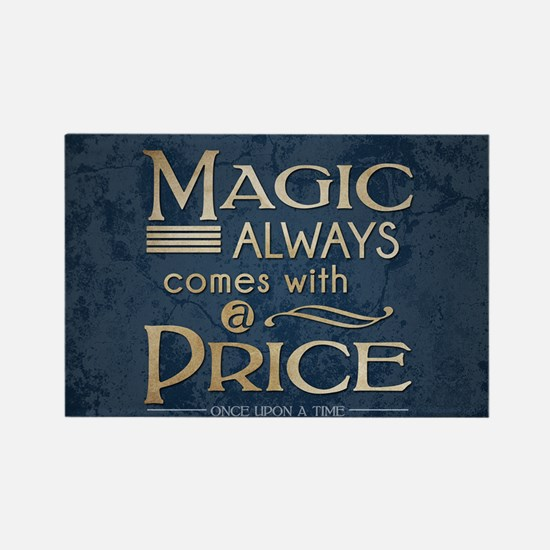 Magic Comes with a Price Rectangle Magnet