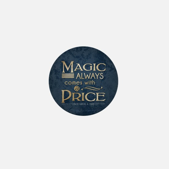 Magic Comes with a Price Mini Button