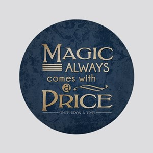 Magic Comes with a Price Button