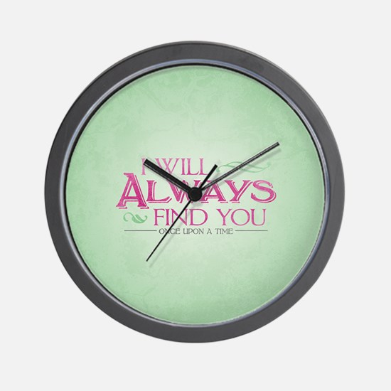 I Will Always Find You Wall Clock