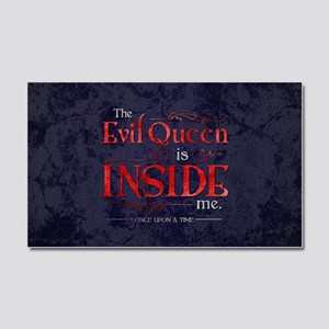 The Evil Queen is Inside Me Car Magnet 20 x 12
