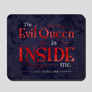 The Evil Queen is Inside Me Mousepad