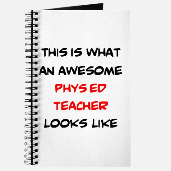 awesome phys ed teacher Journal