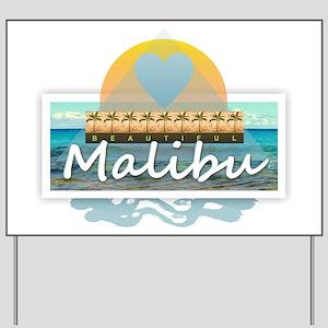 Malibu Yard Sign
