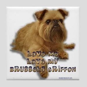 Love my Brussels Griffon Tile Coaster