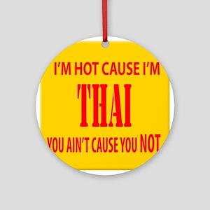 Hot Thai Ornament (Round)