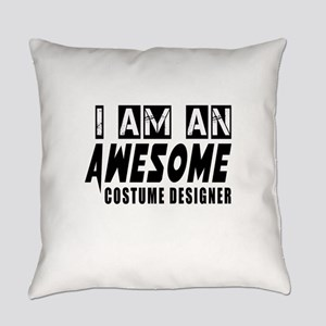 I Am Costume designer Everyday Pillow