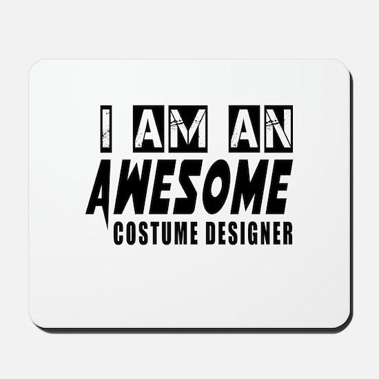 I Am Costume designer Mousepad