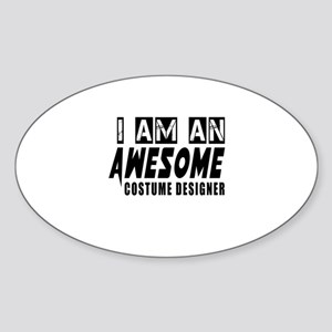 I Am Costume designer Sticker (Oval)