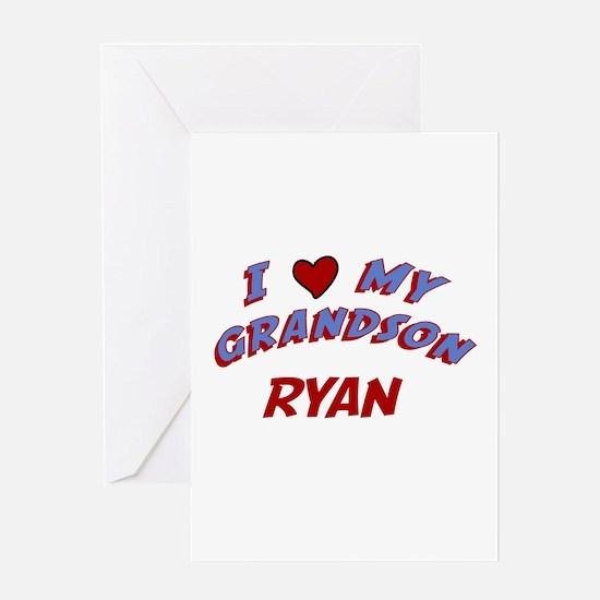 I Love My Grandson Ryan Greeting Card
