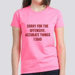 Offensive Accurate Things Women's Dark T-Shirt