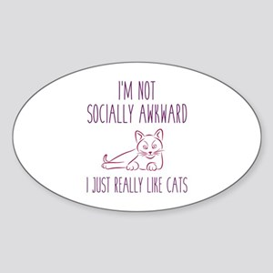 I'm Not Socially Awkward Sticker (Oval)