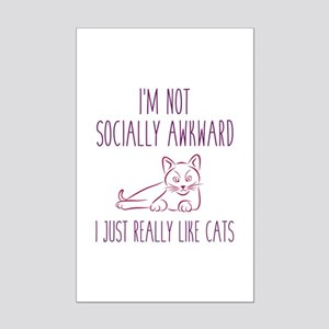 I'm Not Socially Awkward Mini Poster Print
