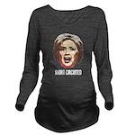 Hillary Clinton Has Short Circuited Long Sleeve Ma
