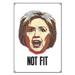 Hillary Clinton Is Not Fit Banner