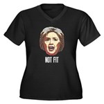 Hillary Clinton Is Not Fit Plus Size T-Shirt